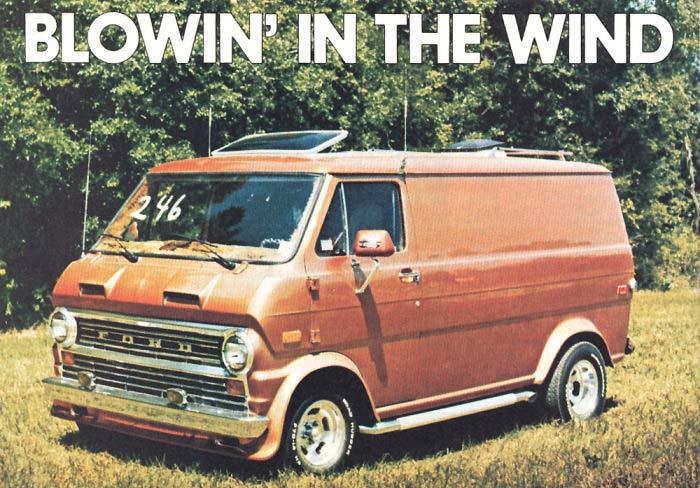 Rock N Roll On Wheels The 1970 S Custom Van Craze Team